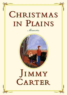 Christmas In Plains By Carter, Jimmy/ Carter, Amy (ILT)